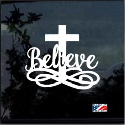 Believe Cross Religious Decal Sticker