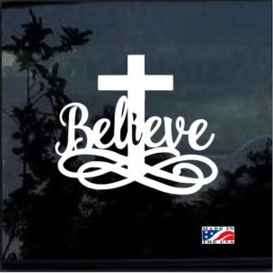 Believe Cross Religious Decal Sticker