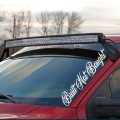 Built Not Bought Windshield Banner Side Decal Sticker