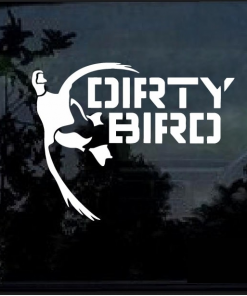 Dirty Bird Waterfowl Duck Hunting Decal Sticker