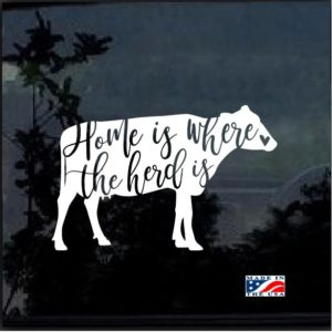 Home is were the Herd is Window Decal Sticker