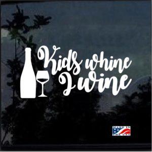 Kids whine I wine Decal Sticker