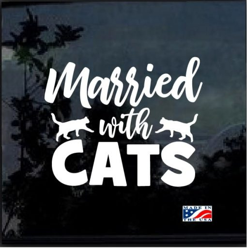 Married With Cats Decal Sticker