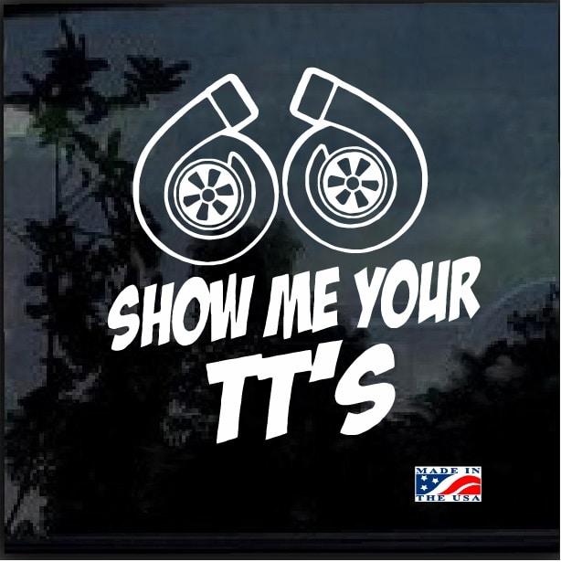 Show Me Your Tt S Turbo Window Decal Sticker Custom