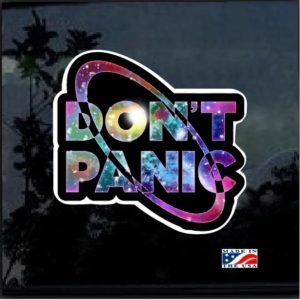 Don't Panic Galaxy Full Color Decal Sticker