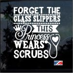 Nurse Decal - Nurse This Princess Wears Scrubs Sticker