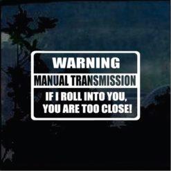 Warning Manual Transmission Window Decal Sticker