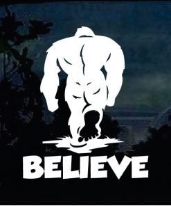 Bigfoot stickers - Believe Sasquatch decal