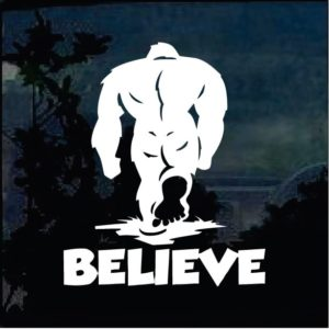 Bigfoot stickers - Believe Sasquatch decal