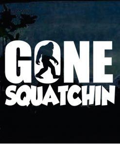 Bigfoot stickers - Gone Squatchin decal