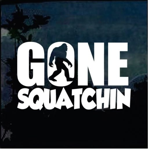 Bigfoot stickers - Gone Squatchin decal