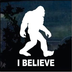 Bigfoot stickers - I Believe Sasquatch decal
