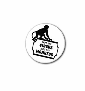 Hard hat stickers - Not my Circus Not My Monkeys