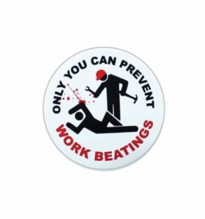 Hard hat stickers - prevent work beatings