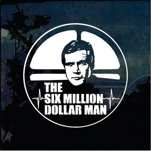 Car Decals - Six Million dollar Man Sticker