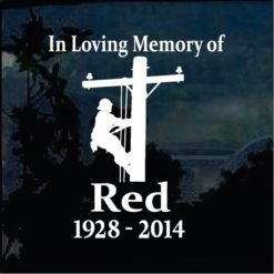 In Loving Memory of Decals - Lineman Electrician Sticker