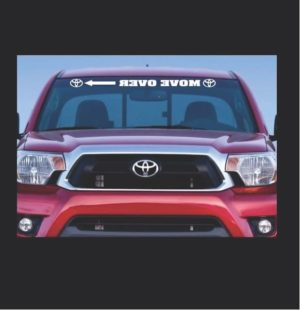 Windshield Banner - Move Over Toyota Decal Sticker