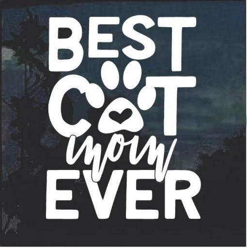 Best Cat Mom Ever Decal Sticker