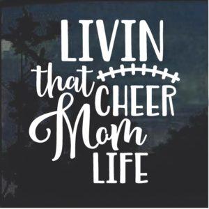 Cheer Mom Life Window Decal Sticker