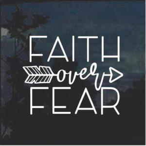 Faith over Fear Religious Window Decal Sticker