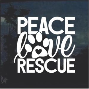 Peace Love Rescue Dog Paw Decal Sticker