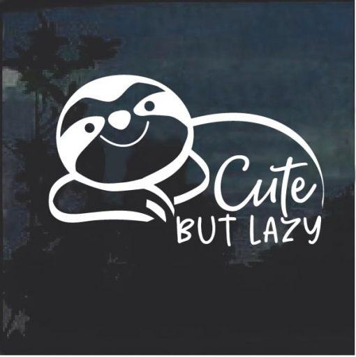 Sloth Cute but Lazy window decal sticker