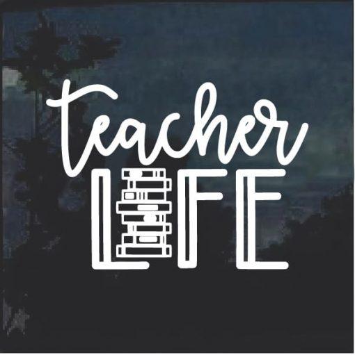 Teacher Life Books Window Decal Sticker