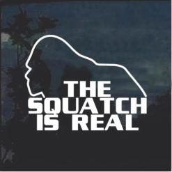 Bigfoot The squatch is real decal sticker