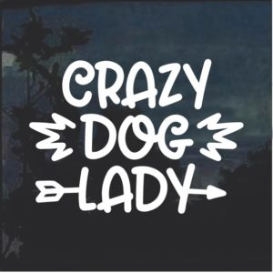 Crazy Dog Lady Window Decal Sticker