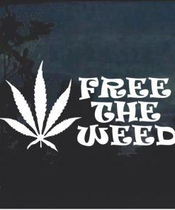 Free the weed Marijuana Cannabis Window Decal Sticker