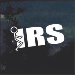 Fuck the IRS Stick man Window Decal Sticker