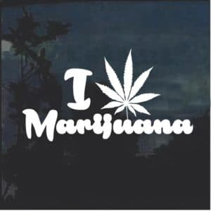 I Love Marijuana Cannabis Window Decal Sticker