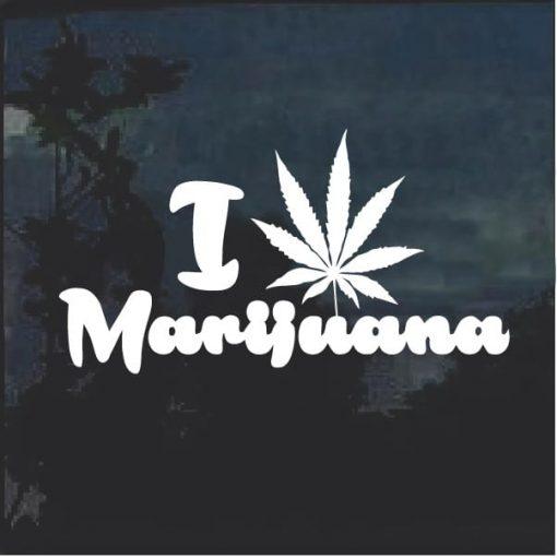 I Love Marijuana Cannabis Window Decal Sticker