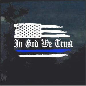 In God We Trust Thin Blue Line Weathered Flag Decal Sticker