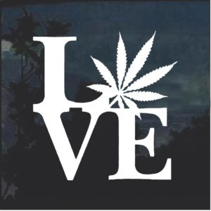 Love Marijuana Cannabis Window Decal Sticker a2