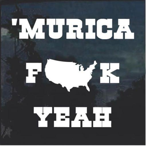Murica Fuck Yeah Window Decal Sticker