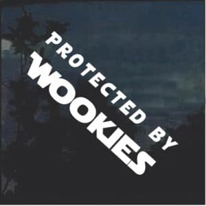Protected by Wookies Window Decal Sticker