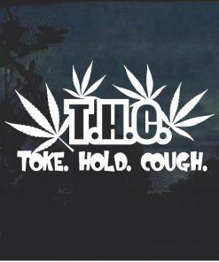 THC Toke Choke Hold Marijuana Cannabis Window Decal Sticker