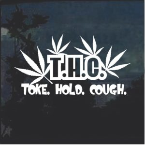 THC Toke Choke Hold Marijuana Cannabis Window Decal Sticker