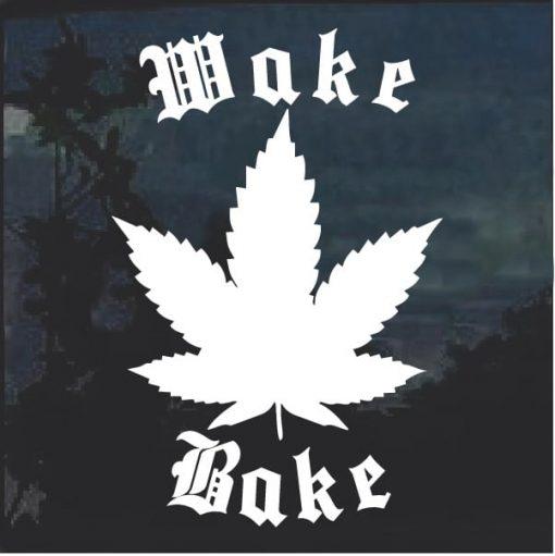 Wake and Bake Marijuana Cannabis Window Decal Sticker