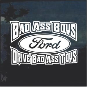 Bad Ass Boys Ford 2 Window Decal Sticker