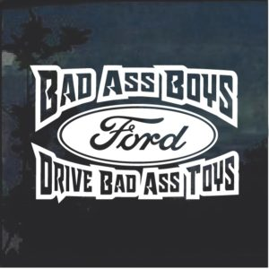 Bad Ass Boys Ford 3 Window Decal Sticker
