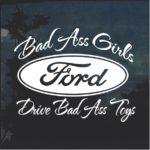 Bad Ass Girls Ford 2 Window Decal Sticker