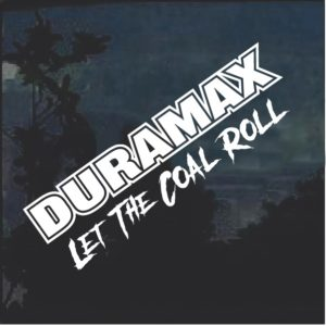 Duramax Let the Coal Roll Window Decal Sticker