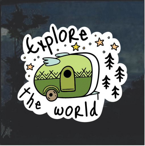 Explore the world Camping Camper Window Decal Sticker