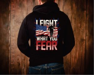Fireman I fight what you Fear American Flag Hoodie
