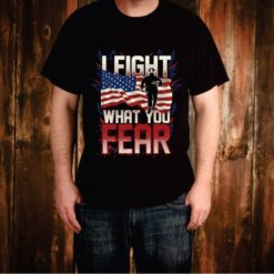 Fireman I fought what you Fear American Flag Tee Shirt