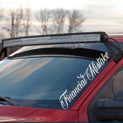 Financial Mistake Windshield Banner Decal Sticker