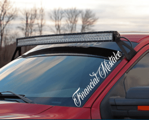 Financial Mistake Windshield Banner Decal Sticker