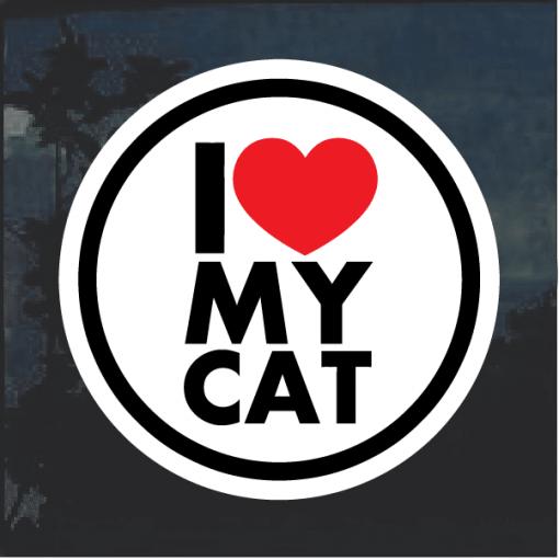 I love my cat round Window Decal Sticker